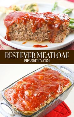 Best EVER Meatloaf - this is the juiciest, tastiest meatloaf I've ever eaten!
