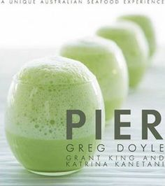 In-this-book-chefs-Greg-Doyle-and-Grant-King-and-pastry-chef-Katrina-Kanetani-offer-99-of-the-restaurants-signature-dishes-using-only-the-very-best-of-seasonal-produce-in-innovative-ways
