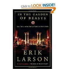 Erik Larson is possibly the best current nonfiction author, due to his unique ability in the genre to breathe life and intrigue into each of his subjects, and this may be his best book yet. It's amazing and unsettling to see how naive the world was to the impending dangers of the rise of Hitler and the Nazi Party. Might be the best book of 2011.