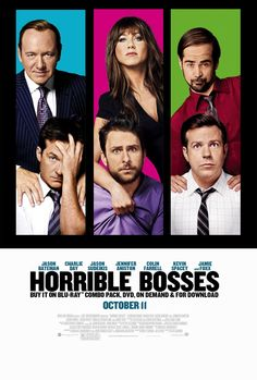 #HorribleBosses starring Kevin Spacey, Jennifer Anniston, and Colin Farrell as the horrible bosses and Jason Bateman, Charlie Day, and Jason Sudeikis as the tired employees!