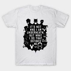 Not Who I Am Underneath T-Shirt - Batman T-Shirt is $13 today at TeePublic! Batman Quotes, Batman T Shirt, Batman Stuff, Design Quotes, Mens Tops, Shirts, Things To Sell, Women, Batman Sayings