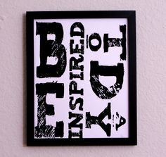 PRINT be inspired today 8x10 hand pulled by IScreenYouScreen, $22.00