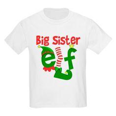 a7bf49f2 Big Sister Elf Christmas T-Shirt Best Christmas Gifts, Christmas Elf, Elves,