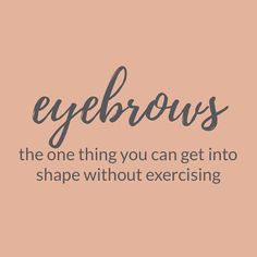 "M.O.T.D Cosmetics | ""eyebrows: the one thing you can get into shape without exercising"" 