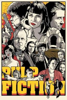 Awesome movie poster. Pulp Fiction is definitely one my all time faves