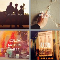 Foster The People Pumped Up Kicks, Call It What You Want, Don't Stop Color On The Walls, Houdini
