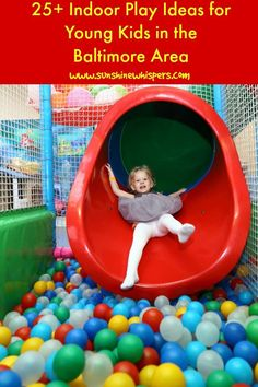 Indoor Play Areas in the Baltimore Area: Fun Things to Do With Kids- Sunshine Whispers  http://www.sunshinewhispers.com/2016/01/25-fantastic-indoor-play-ideas-for-young-kids-in-the-baltimore-area/