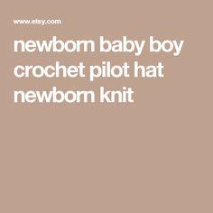 newborn baby boy crochet pilot hat newborn knit Newborn Hats, Newborn Outfits, Baby Boy Newborn, Baby Girl Crochet, Crochet For Boys, Baby Girl Hats, Girl With Hat, Pink Hat, Newborn Session