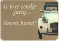 """Postcrossing postcard #102, Lelystad, Netherlands.  """"There is one(duck) birthday, hooray, hooray!""""   (The car -Citroen- is called 'the duck')"""