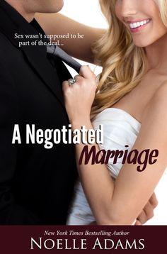 A Negotiated Marriage by Noelle Adams