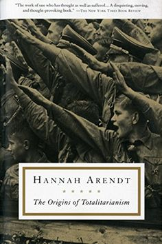 The Origins of Totalitarianism by Hannah Arendt. The definitive work on totalitarianism and an essential component of any study of twentieth-century political history, explores the institutions and operations of totalitarian movements, focusing on the two genuine forms of totalitarian government in our time—Nazi Germany and Stalinist Russia. http://www.amazon.com/dp/0156701537/ref=cm_sw_r_pi_dp_cV5Rwb06R2R25