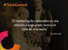 """""""El marketing de contenidos es una relación a largo plazo, nunca un rollo de una noche."""" #contentmarketingquotes"""
