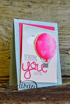 nice people STAMP!: Sending You Love Card: Stampin' Up! Artisan Blog Hop