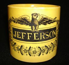 """""""Jefferson"""" 2.35 inch by 2.5 inch child's early 19th century child's mug.      I recently visited Monticello, the home of Thomas Jeffe..."""