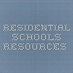 residential schools resources Residential Schools, School Resources, Early Childhood, Study, Sugar, Education, Studio, Investigations, Teaching