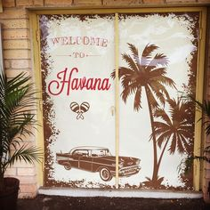 Our custom door sign for a cuban themed party - Havana Nights Party
