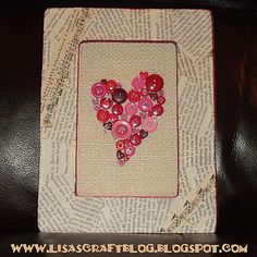 heart button art, I made one similar to this last  year....will have to post it.