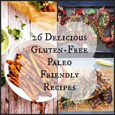 26 Delicious Gluten-Free Paleo Friendly Recipes buzzfeed