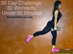Melissa Bender Fitness: 30 Day Workout Challenge: 30 Workouts Between 15-30 Minutes.