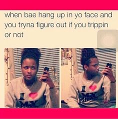 this was me when his ass hung up on FaceTime lmbooo he was finna get rocked Bae Quotes, Funny Quotes, Crazy Girlfriend, Relationship Memes, Relationships, Just For Laughs, Funny Moments, Funny Posts, Laugh Out Loud