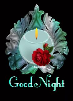 Good Night, Birthday Candles, Nighty Night, Good Night Wishes
