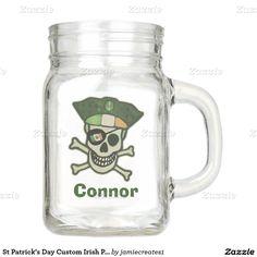 St Patrick's Day Custom Irish Pirate Mason Jar Mug