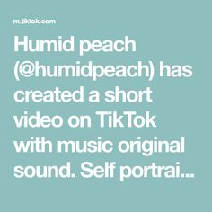 Humid peach (@humidpeach) has created a short video on TikTok with music original sound. Self portrait #art#sketch #sketchbook #foryou #foryoupage Redneck Woman, Texts, The Originals, Peach, Portrait Art, Skechers, Sketching, Music, Artist