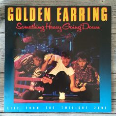 The Golden Earring Something heavy going down [1984].
