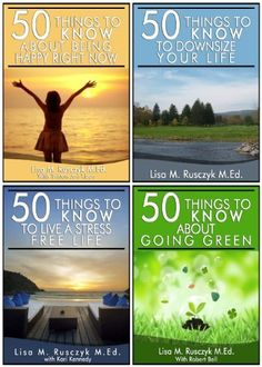 50 Things to Know Happy Life Series by Lisa Rusczyk, http://www.amazon.com/dp/B00EB04P42/ref=cm_sw_r_pi_dp_V1lsvb0KCJ3DT