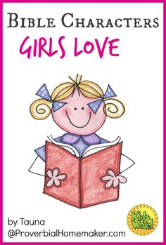 Bible Characters Girls Love - Kids in the Word