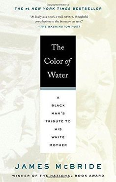 The Color of Water: A Black Man's Tribute to His White Mo... https://www.amazon.com/dp/159448192X/ref=cm_sw_r_pi_dp_U_x_RUwkAbVWMT6B0