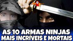 10 armas ninjas mais incríveis e letais do mundo