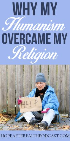 How My Humanism Overcame My Religion