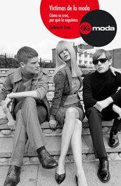 Víctimas de la moda - Guillaume Erner - Editorial Gustavo Gili
