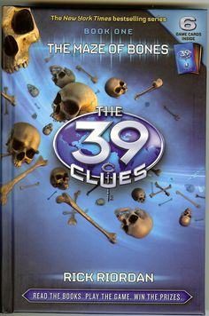 39 Clues Series - Book One - The Maze of Bones by Rick Riordan