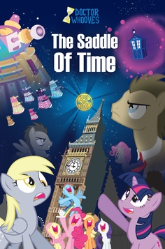 The Saddle Of Time Doctor Whooves and his companion Derpy! Doctor who art by Trotsworth.deviantart.com