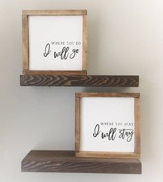 Farmhouse Sign Wood Sign His and Hers Where You Go I will