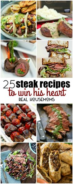 They say the way to a man's heart is through with stomach, and these 25 STEAK RECIPES TO WIN HIS HEART are sure to secure you a spot for life!