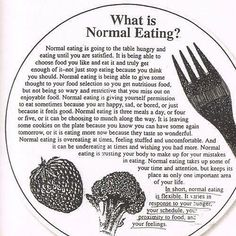 This is a great quote from Ellyn Satter on normal eating. www.freshstartpsychology.com.au