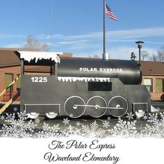 Polar Express Float parked in front of the school for movie night!