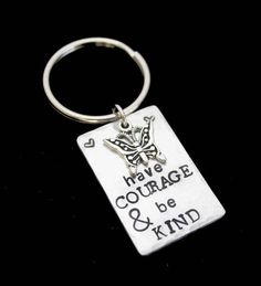 Stamped Aluminum Key Chain Have Courage & Be by TheSilverwearShop