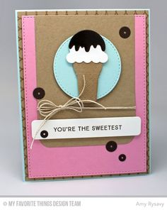 You're the Sweetest, Simply Circles Background, Blueprints 24 Die-namics, Sweet Treats Die-namics - Amy Rysavy  #mftstamps