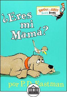 ¿eres mi mama? (Bright and Early Board Book) de P. D. Eastman ✿ Libros infantiles y juveniles - (De 3 a 6 años) ✿
