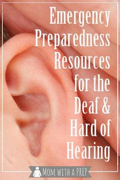 Emergency Preparedness Resources for the Deaf & Hard of Hearing | Mom with a PREP