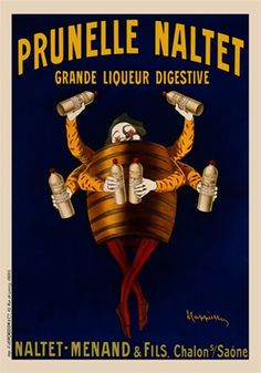 Prunelle Naltet Liqueur by Cappiello 1904 France - Beautiful Vintage Poster Reproduction. This vertical french wine and spirits poster features a man in a barrel with six arms, each hand holding a bottle of digestive prune wine. Vintage French Posters, Vintage Advertising Posters, Old Advertisements, Vintage Ads, Vintage Prints, Print Advertising, Unique Vintage, Retro Poster, Poster Ads