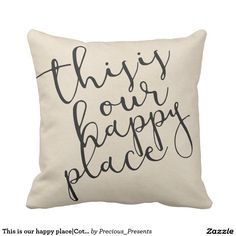 This is our happy place|Cotton Fabric Textured Outdoor Pillow