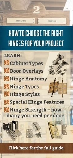 How to Choose The Right Hinges for Your Project. Learn different cabinet types, door overlays, hinge anatomy, hinge types, hinge styles, special hinge features and hinge strength - how many you need per door. #hingehelp #hinges #cabinethinges