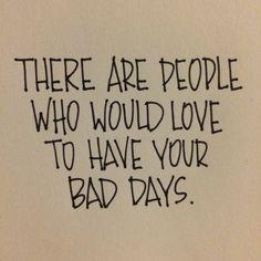 Bad days. — Kristen DeLap