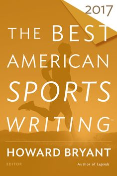 Buy The Best American Sports Writing 2017 by Glenn Stout, Howard Bryant and Read this Book on Kobo's Free Apps. Discover Kobo's Vast Collection of Ebooks and Audiobooks Today - Over 4 Million Titles! Open Library, Library Books, Literature Books, Nonfiction Books, Seasons In The Sun, American Series, Free Books Online, American Sports, Used Books