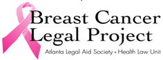 Navigating Breast Cancer and Employment - Guest blog by S. Beth Stephens, Esq. Staff Attorney in the Breast Cancer Legal Project at the Atlanta Legal Aid Society, Inc.
